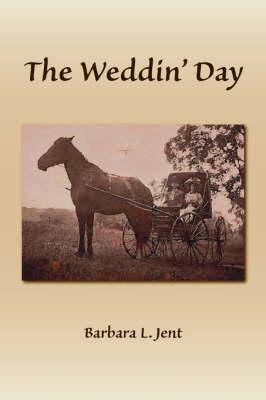 The Weddin' Day