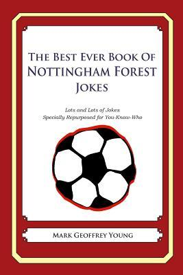 The Best Ever Book of Nottingham Forest Jokes