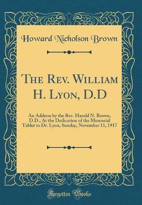 The REV. William H. Lyon, D.D