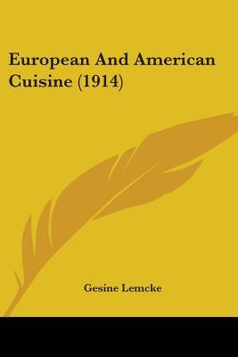 European and American Cuisine (1914)