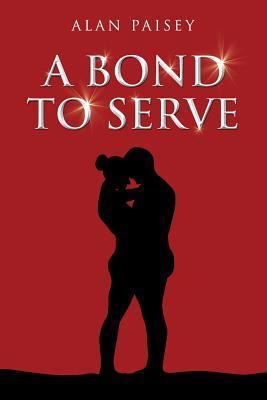 A Bond To Serve