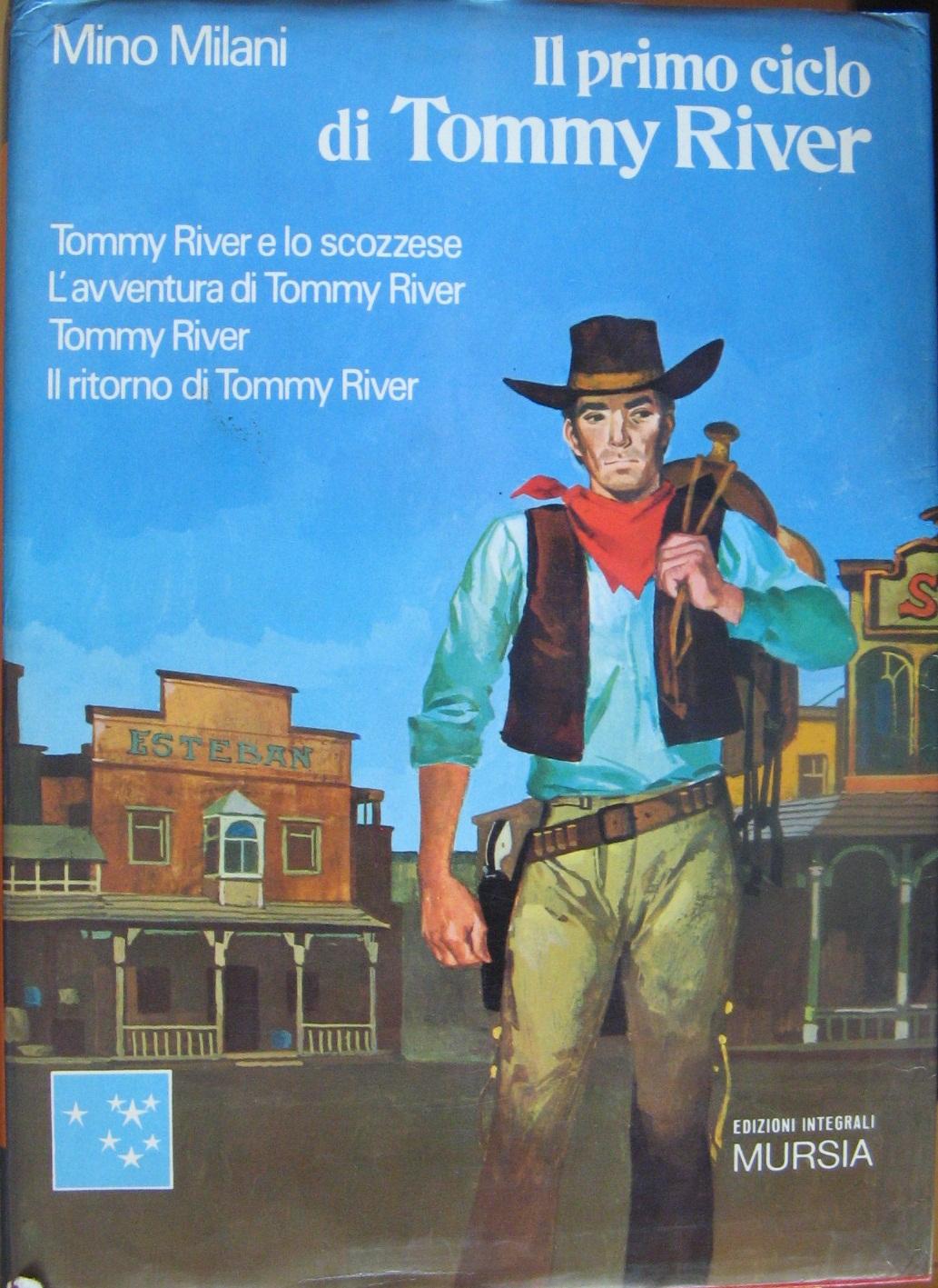 Il primo ciclo di Tommy River