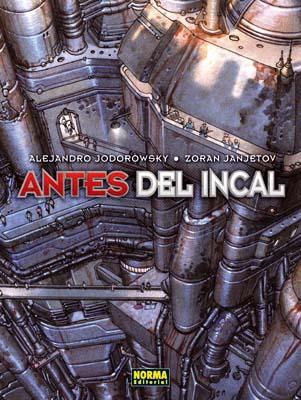 ANTES DEL INCAL INTEGRAL|