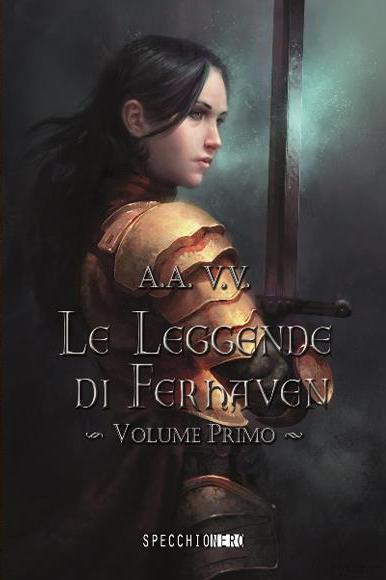 Le leggende di Ferhaven - Vol. 1