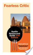 Fearless Critic Austin Restaurant Guide