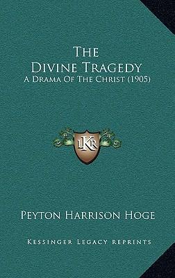 The Divine Tragedy