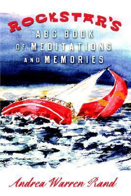 Rockstar's ABC Book of Meditation And Memories