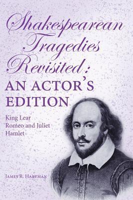 Shakespearean Tragedies Revisited