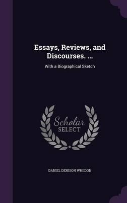 Essays, Reviews, and Discourses.