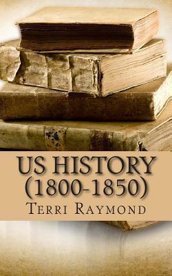 Us History 1800-1850