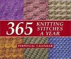 365 Knitting Stitches a Year Perpetual Calendar