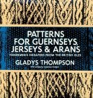 Patterns for Guernseys, Jerseys & Arans