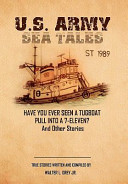 U S Army Sea Tales