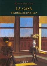 La casa, historia de una idea