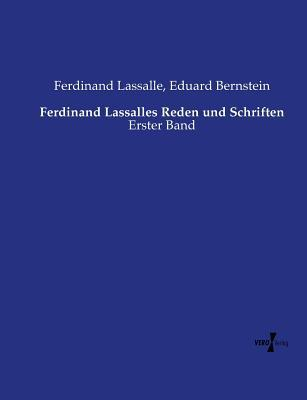Ferdinand Lassalles Reden und Schriften