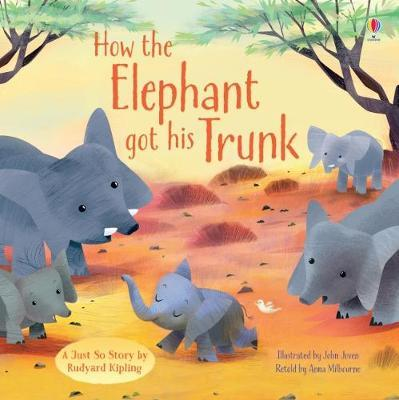 How the Elephant Got His Trunk (Picture Books)