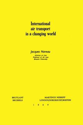 International Air Transport in a Changing World