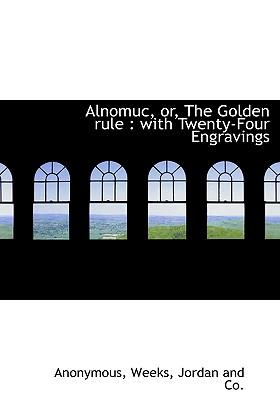 Alnomuc, Or, the Golden Rule