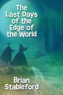 The Last Days of the Edge of the World