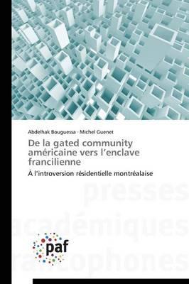 De la Gated Community Americaine Vers l Enclave Francilienne
