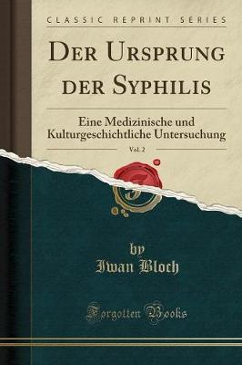 Der Ursprung der Syphilis, Vol. 2