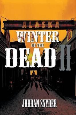 Winter of the Dead II