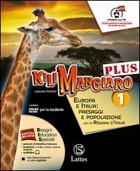 Kilimangiaro plus. Atlante-Tavola-Mi preparo per l'interrogazione. Per la Scuola media. Con DVD-ROM. Con e-book. Con espansione online