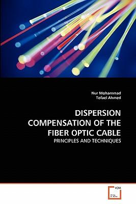 DISPERSION COMPENSATION OF THE FIBER OPTIC CABLE