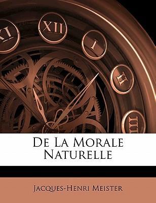 De La Morale Naturelle
