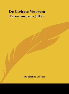 de Civitate Veterum Tarentinorum (1833)