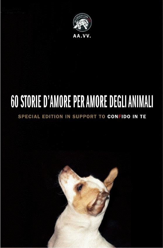 60 storie d'amore per amore degli animali