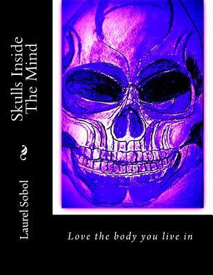 Skulls Inside the Mi...