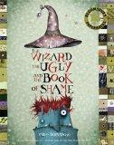 The Wizard, the Ugly, and the Book of Shame