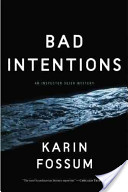 Bad Intentions