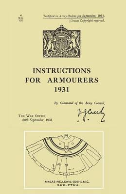Instructions for Armourers 1931
