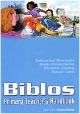 Biblos Primary Teacher's Handbook (Biblos Curriculum Resources)