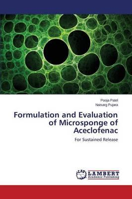 Formulation and Evaluation of Microsponge of Aceclofenac