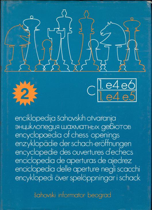 Enciklopedija šahovskih otvaranja. C. 1. e4 e6, 1. e4 e5