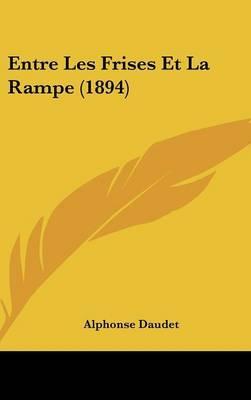 Entre Les Frises Et La Rampe (1894)
