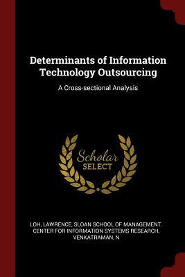 Determinants of Information Technology Outsourcing