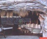 Exotic Retreats