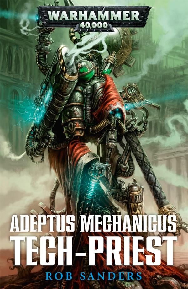 Adeptus Mechanicus: Tech-Priest