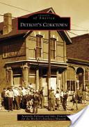 Detroit's Corktown, (Mi)