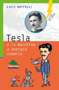 Tesla e la macchina ...