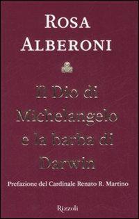 Il Dio di Michelangelo e la barba di Darwin