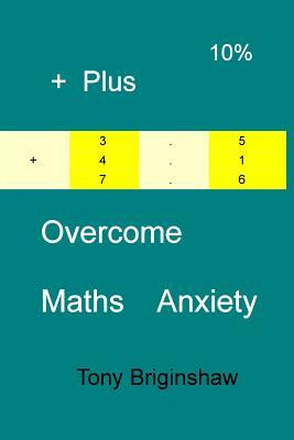 Overcome Maths Anxiety