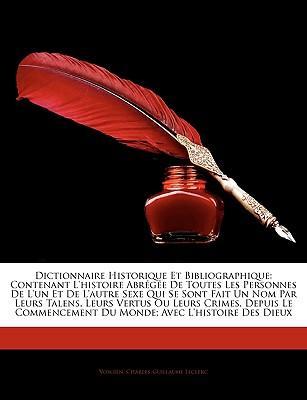 Dictionnaire Historique Et Bibliographique