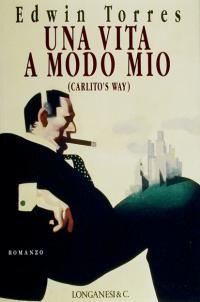 Una vita a modo mio (Carlito's way)