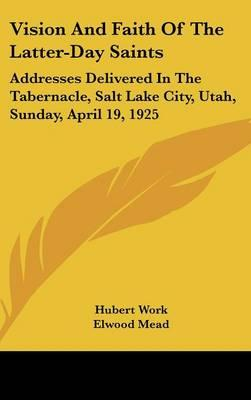 Vision and Faith of the Latter-Day Saints