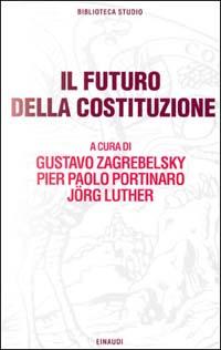 Il futuro della Costituzione